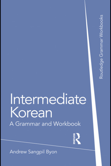 Intermediate Korean: a Grammar and Workbook