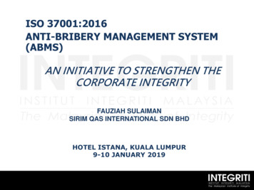 ISO 37001:2016 ANTI-BRIBERY MANAGEMENT SYSTEM (ABMS)