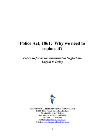 Police Act, 1861: W hy we need to replace it?