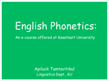 English Phonetics: An e-course offered at Kasetsart .