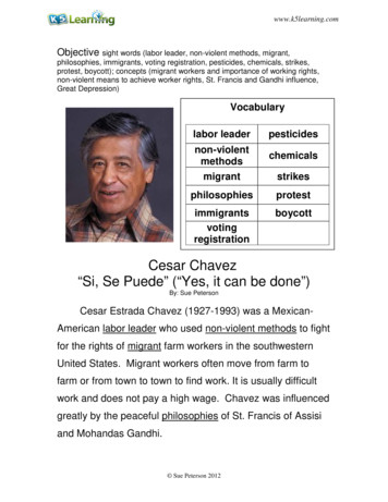 """Cesar Chavez """"Si, Se Puede"""" (""""Yes, it can be done"""")"""