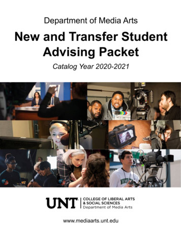 Department of Media Arts New and Transfer Student Advising .