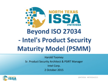 Beyond ISO 27034 - Intel's Product Security Maturity Model .
