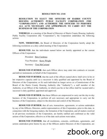 RESOLUTION NO. 13-01 RESOLUTION TO ELECT THE OFFICERS OF .