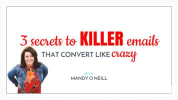 3 secrets to KILLER emails crazy