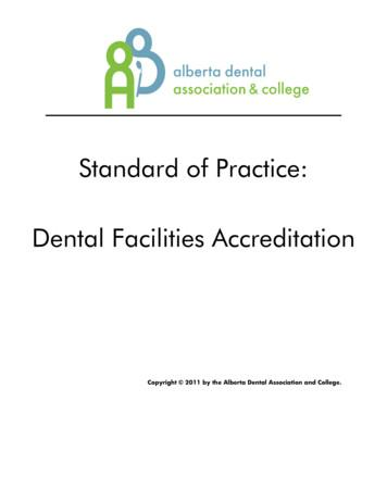 Standard of Practice: Dental Facilities Accreditation