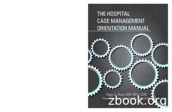 THE HOSPITAL CASE MANAGEMENT ORIENTATION MANUAL