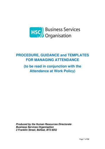 PROCEDURE, GUIDANCE and TEMPLATES FOR MANAGING ATTENDANCE .