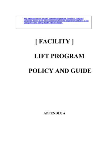 [ FACILITY ] LIFT PROGRAM POLICY AND GUIDE