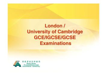 London / University of Cambridge GCE/IGCSE/GCSE Examinations