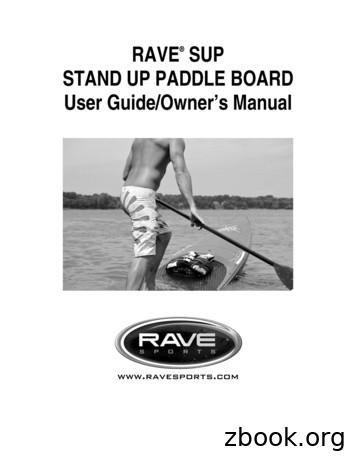 RAVE SUP STAND UP PADDLE BOARD User Guide/Owner's Manual