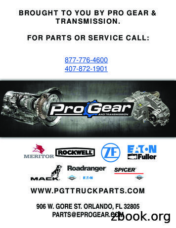 BROUGHT TO YOU BY PRO GEAR & TRANSMISSION. FOR PARTS OR .