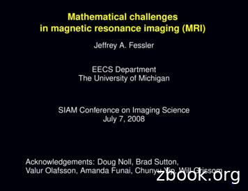 Mathematical challenges in magnetic resonance imaging (MRI)