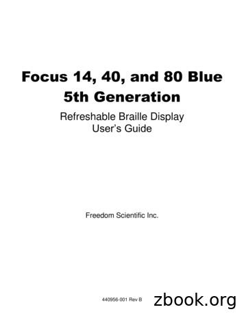Focus 14, 40, and 80 Blue User's Guide - Freedom Scientific