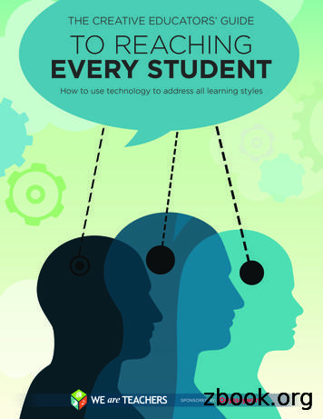 THE CREATIVE EDUCATORS' GUIDE TO REACHING EVERY STUDENT