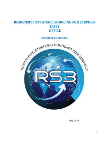 RESPONSIVE STRATEGIC SOURCING FOR SERVICES (RS3) OFFICE