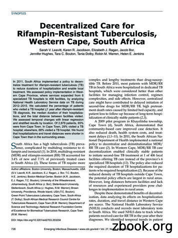 Decentralized Care for Rifampin-Resistant Tuberculosis .
