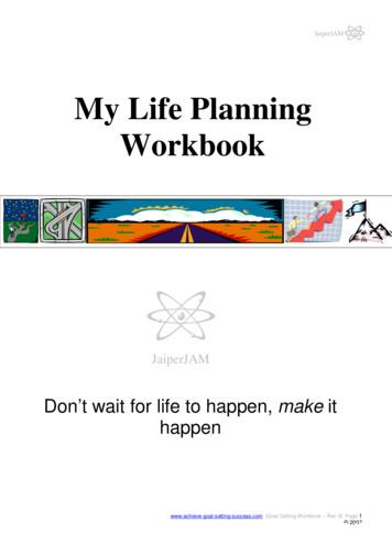 My Life Planning Workbook - Achieve Goal Setting Success