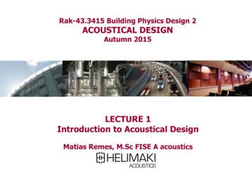 Rak-43.3415 Building Physics Design 2 ACOUSTICAL DESIGN