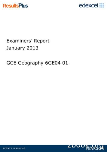 Examiners' Report January 2013 GCE Geography 6GE04 01