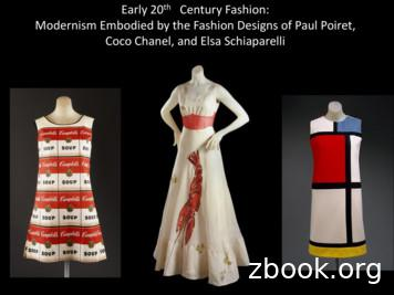 Early 20th Century Fashion: Modernism Embodied by the .