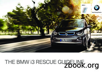 THE BMW i3 RESCUE GUIDELINE.