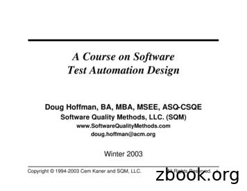 A Course on Software Test Automation Design