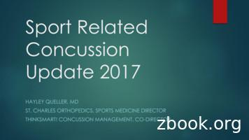 Sport Related Concussion Update 2017 - St Charles