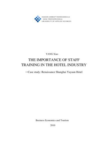 THE IMPORTANCE OF STAFF TRAINING IN THE HOTEL INDUSTRY .