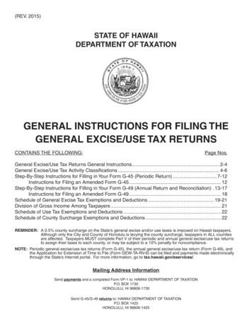 GENERAL INSTRUCTIONS FOR FILING THE GENERAL EXCISE/USE TAX .