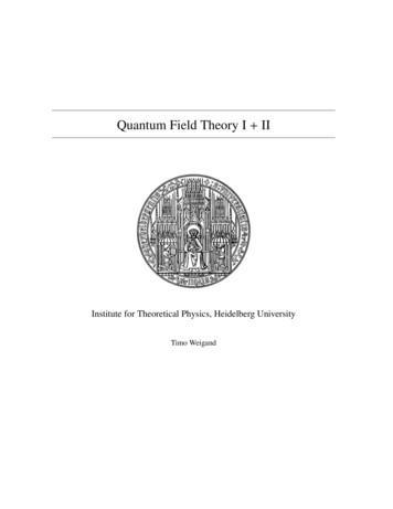 Quantum Field Theory I II - Heidelberg University