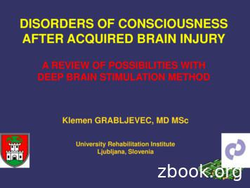 DISORDERS OF CONSCIOUSNESS AFTER ACQUIRED BRAIN INJURY
