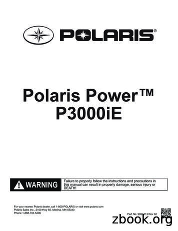 Failure to properly follow the instructions . - Polaris Inc.