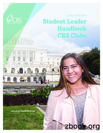 LEAD THE WAY Student Leader Handbook CRS Clubs