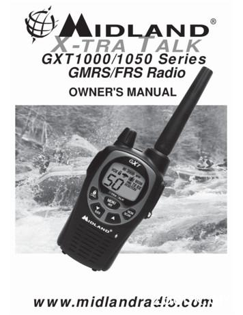X TRA TALK GXT1000/1050 Series GMRS/FRS Radio