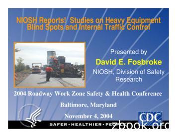NIOSH Reports! Studies on Heavy Equipment Blind Spots and .