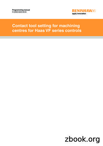 Contact tool setting for machining centres for Haas VF .