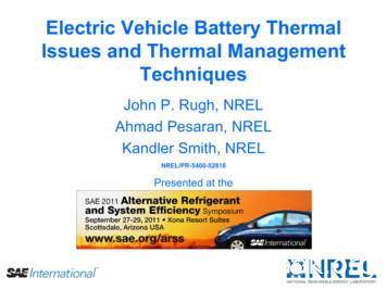 Electric Vehicle Battery Thermal Issues and Thermal .