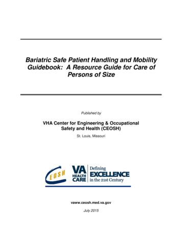 Bariatric Safe Patient Handling and Mobility Guidebook: A .