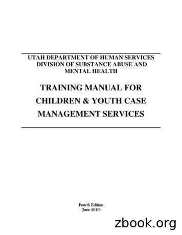 TRAINING MANUAL FOR CHILDREN & YOUTH CASE MANAGEMENT SERVICES