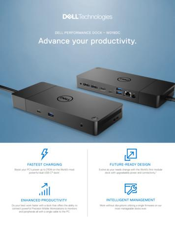 DELL PERFORMANCE DOCK – WD19DC Advance your productivity.