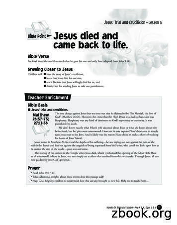 Jesus' Trial and Crucifixion Lesson 5 Bible Point Jesus .