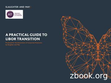 A PRACTICAL GUIDE TO LIBOR TRANSITION