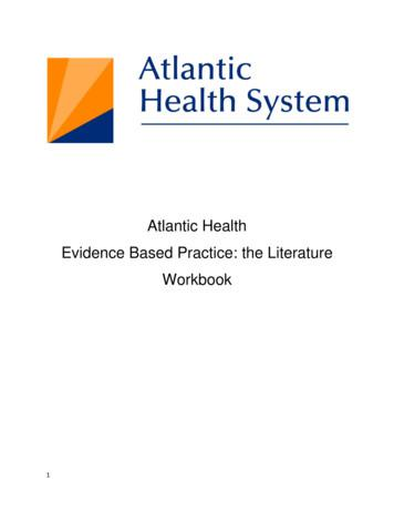 Atlantic Health Evidence Based Practice: the Literature .