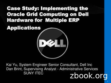 Case Study: Implementing the Oracle Grid Computing on Dell .