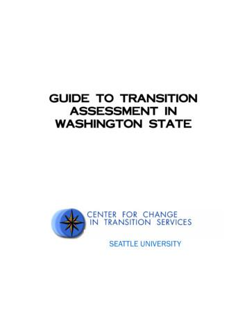 GUIDE TO TRANSITION ASSESSMENT IN WASHINGTON STATE