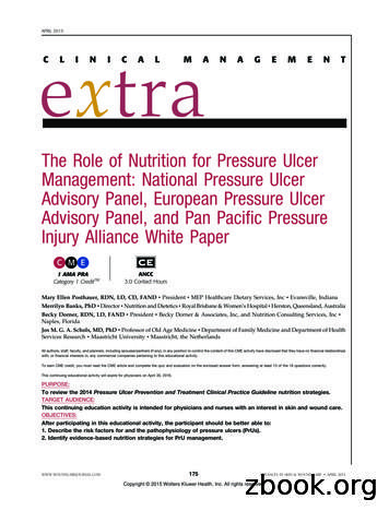 The Role of Nutrition for Pressure Ulcer Management .