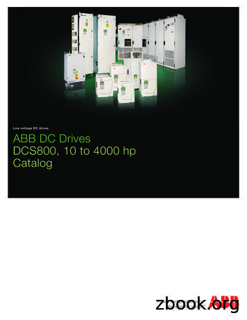 Low voltage DC drives ABB DC Drives DCS800, 10 to 4000 hp .