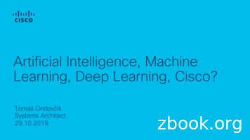 Artificial Intelligence, Machine Learning, Deep Learning .
