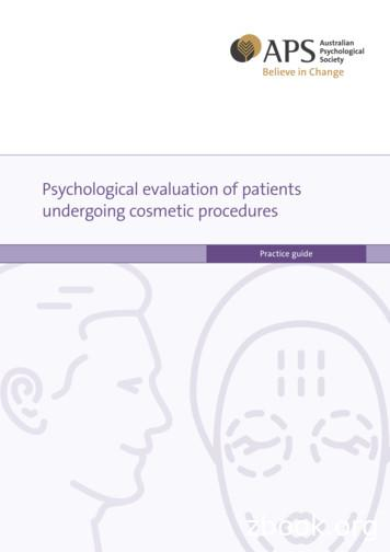 Psychological evaluation of patients undergoing cosmetic .